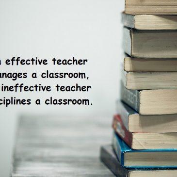 An effective teacher…